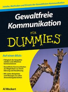 Al Weckert - Gewaltfreie Kommunikation für Dummies